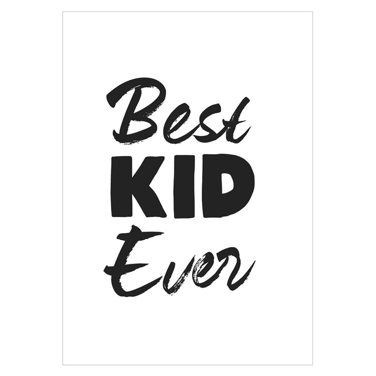 'Best Kid Ever' Monochrome Nursery Print