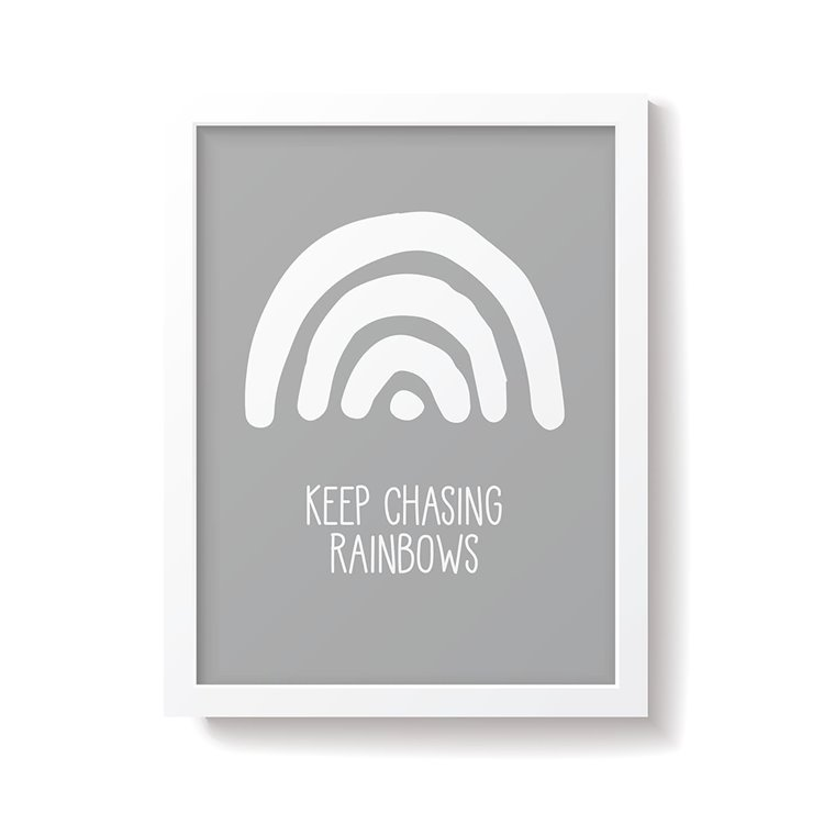 'Keep Chasing Rainbows' Grey Nursery Print