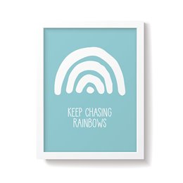 'Keep Chasing Rainbows' Teal Nursery Print