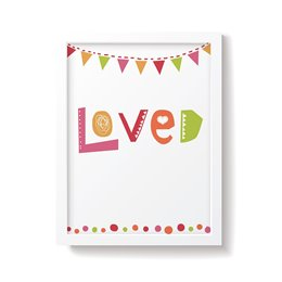 'Loved' Bold Nursery Print